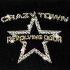 [Musik] Crazy Town: Revolving Door (2001)
