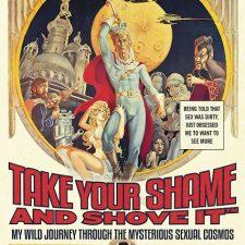 TAKE YOUR SHAME AND SHOVE IT: Die Memoiren von Porno-Pionier Howard Ziehm
