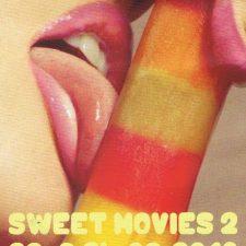 Sweet Movies 2: Ein Festival voller Höhepunkte